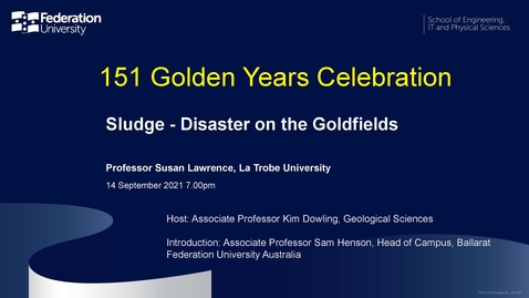 Thumbnail for entry 151 Golden Years Celebration: Sludge - Disaster on the Goldfields