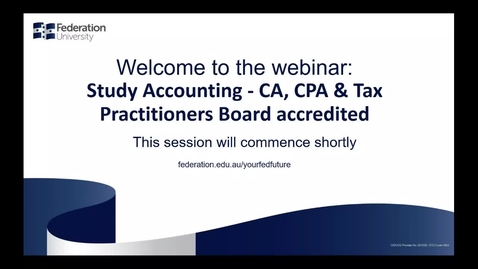 Thumbnail for entry Domestic Webinar: Study Accounting - CA,CPA & Tax Practitioners Board accredited