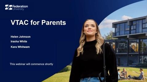 Thumbnail for entry VTAC for parents webinar