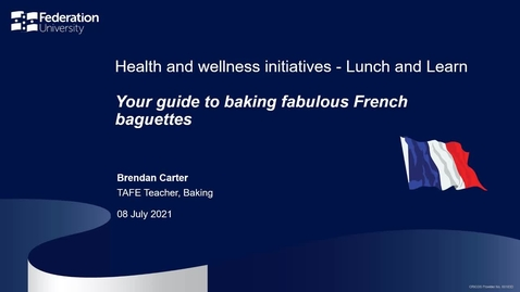 Thumbnail for entry Lunch and learn: Your guide to baking fabulous French baguettes