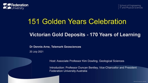 Thumbnail for entry 151 Golden Years Celebration: Victorian Gold Deposits - 170 Years of Learning