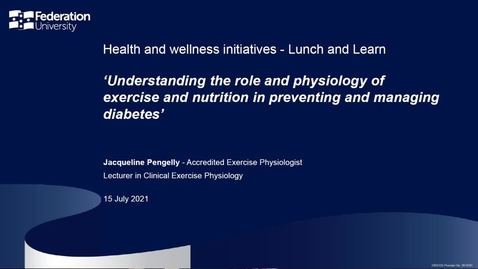 Thumbnail for entry Understanding the role and physiology of exercise and nutrition in preventing and managing diabetes