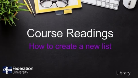 Thumbnail for entry How to create new lists in Course Readings