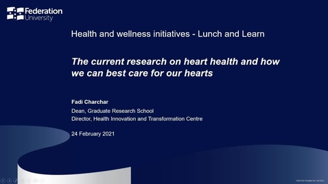 Thumbnail for entry Lunch and learn: The current research on heart health and how we can best care for our hearts