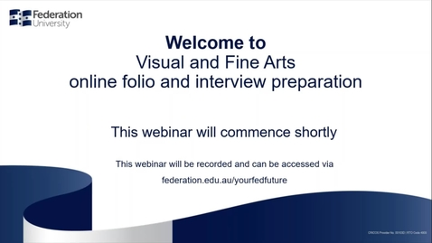 Thumbnail for entry Domestic Webinar- Visual and Fine Arts online folio & interview prep