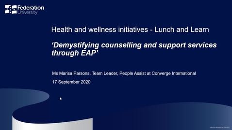 Thumbnail for entry Lunch and learn: Demystifying counselling and support services through EAP