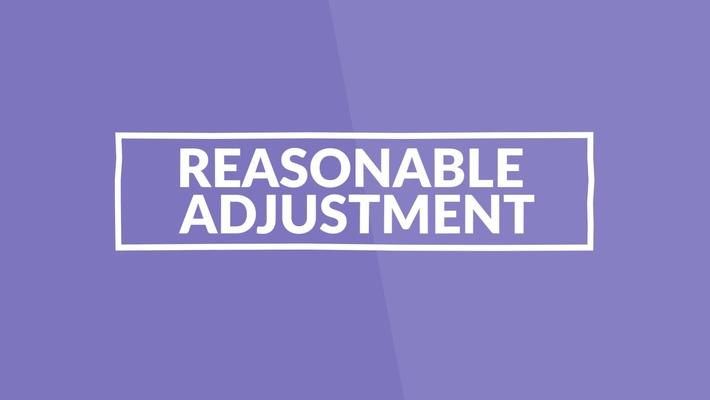 Reasonable Adjustments