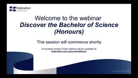 Thumbnail for entry Webinar: Discover the Bachelor of Science (Honours)