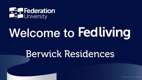 Thumbnail for entry Federation University Berwick Campus Accommodation Tour