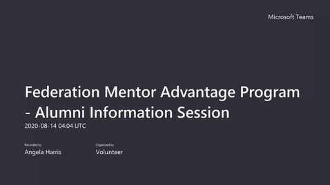Thumbnail for entry Federation Mentor Advantage Program  - Alumni Information Session