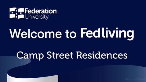 Thumbnail for entry Federation University Camp Street Campus Accommodation Tour