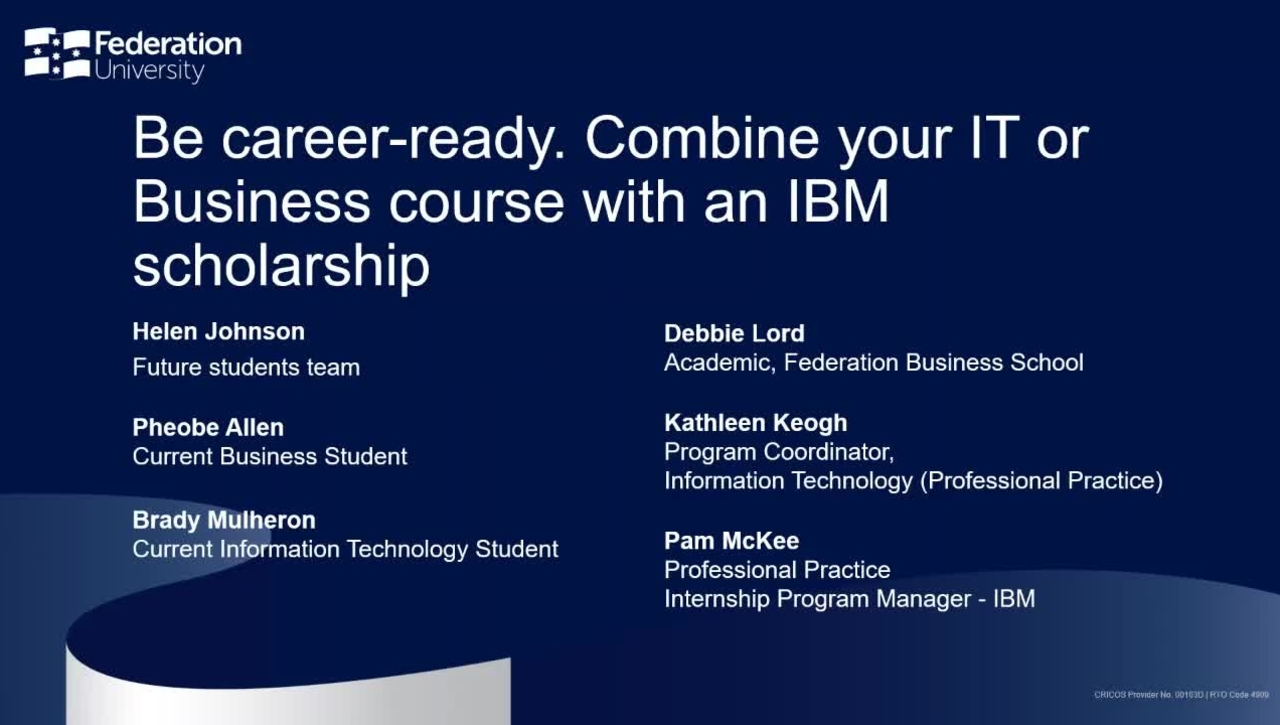 Domestic Webinar: Be career-ready. Combine your IT or Business course with an IBM scholarship.