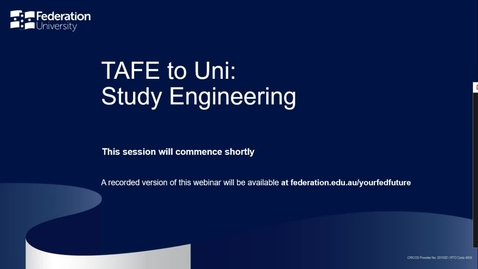 Thumbnail for entry TAFE to Uni: Study Engineering Webinar