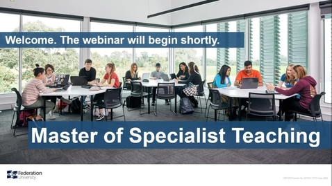 Thumbnail for entry Domestic webinar- Master of Specialist Teaching