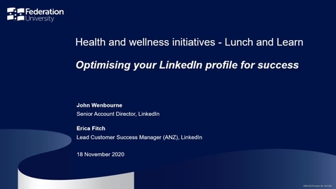 Thumbnail for entry Lunch and learn: Optimising your LinkedIn profile for success