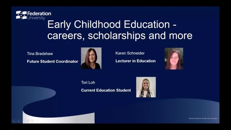 Thumbnail for entry Domestic Webinar: Early Childhood Education - careers, scholarships and more