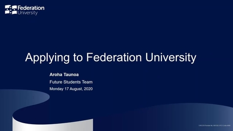 Thumbnail for entry Domestic Webinar: Applying to Federation University