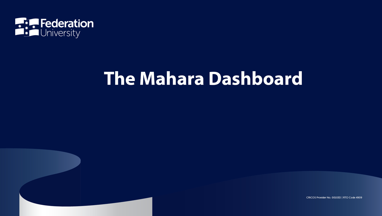 The Mahara Dashboard