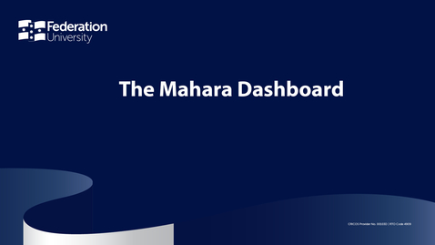 Thumbnail for entry The Mahara Dashboard