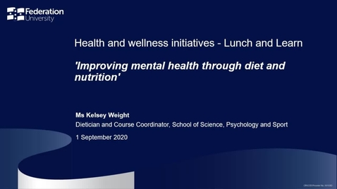 Thumbnail for entry Lunch and learn session - Improving mental health through diet and nutrition