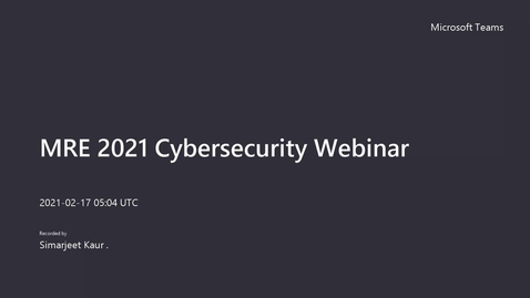 Thumbnail for entry ICSL MRE 2021 Cybersecurity Webinar