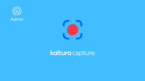 Thumbnail for entry Enabling Kaltura Personal Capture in Kaltura MediaSpace and Kaltura Application Framework