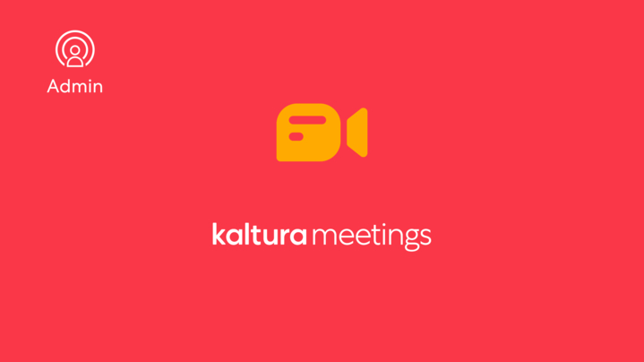 Thumbnail for channel Kaltura Meetings  - Connecting to your live room