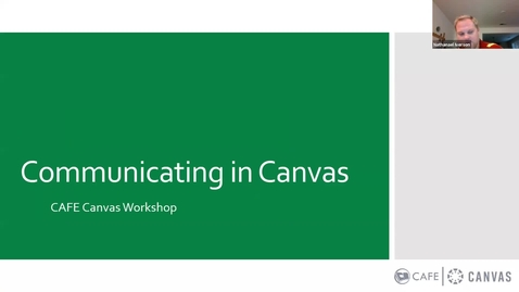 Thumbnail for entry Canvas Champion Workshop Series Communicating in Canvas by Nathanael Iverson