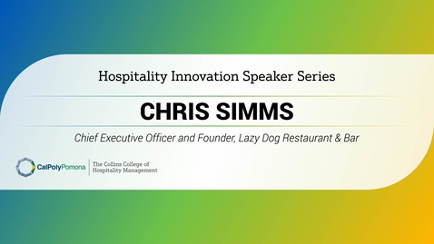 Thumbnail for entry Chris Simms - CEO & Founder, Lazy Dog Restaurants