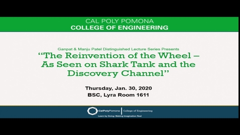 "Thumbnail for entry Zack Fleishman & David Patrick ""The Reinvention of the Wheel"" - Ganpat & Manju Patel Distinguished Lecture Series"
