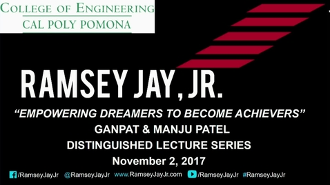 Thumbnail for entry Ramsey Jay Jr. - Ganpat & Manju Patel Distinguished Lecture Series