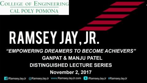 Thumbnail for entry Ramsey Jay Jr. - Ganpat & Manju Patel Distinguished Lecture Series