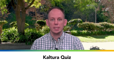 Thumbnail for entry Kaltura Quiz