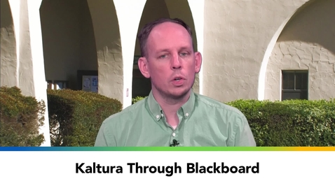 Thumbnail for entry Kaltura Through Blackboard