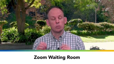 Thumbnail for entry Zoom Waiting Room
