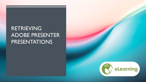 Thumbnail for entry Move Adobe Presenter Presentations