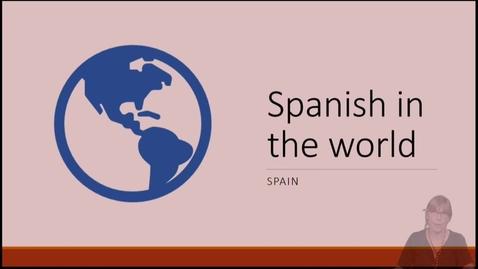 Thumbnail for entry SPN 1120 - Spanish In The World - Spain