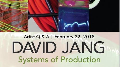 Thumbnail for entry David B Jang  | Artist Q&A
