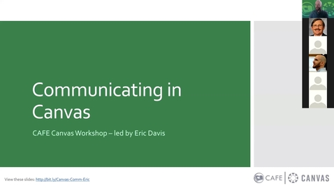 Thumbnail for entry Canvas Workshop: Communicating in Canvas w/ Eric Davis