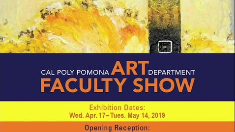 Thumbnail for entry Cal Poly Pomona Art Department Faculty Show 2019