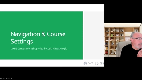 Thumbnail for entry Canvas Champions Workshop: Canvas Navigation & Course Settings