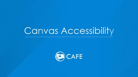 Thumbnail for entry Canvas Accessibility Tutorial