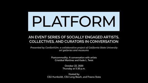 Thumbnail for entry Platform - Postcommodity: A conversation with artists Cristobal Martinez and Kade L. Twist
