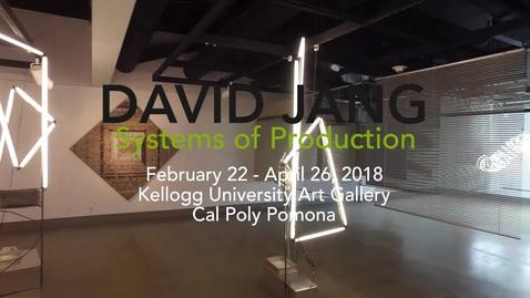 Thumbnail for entry David B Jang: Systems of Production