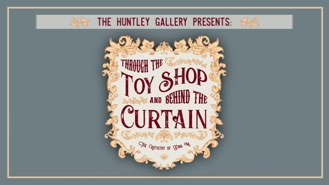 Thumbnail for entry Through the Toy Shop Video Tour