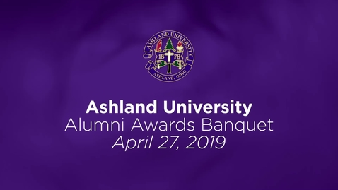 Thumbnail for entry 2019/04/27 Ashland University Alumni Awards Banquet