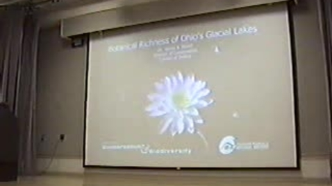"Thumbnail for entry 2005/09/22 Jim Bissel- ""The Botanical Richness of Ohio's Glacial Lakes"" Environmental Lecture"