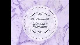Thumbnail for entry Selecting a Roommate