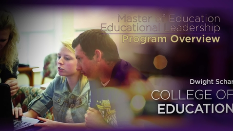 Thumbnail for entry M.Ed. Educational Leadership Program Overview