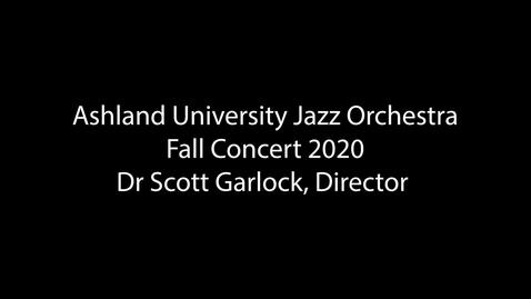 Thumbnail for entry Ashland Univeristy Jazz Orchestra
